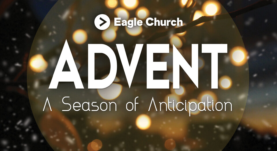 Advent...A Season of Anticipation