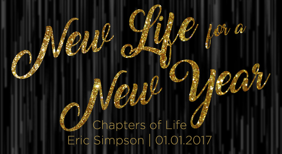 New Life For a New Year: Chapters of Life