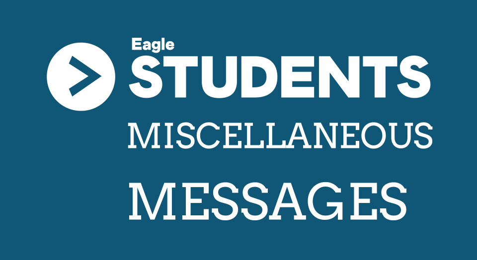 Miscellaneous Student Messages