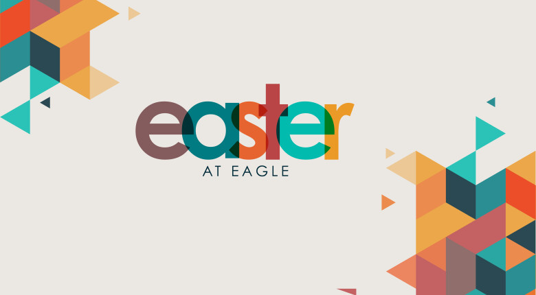 Easter at Eagle