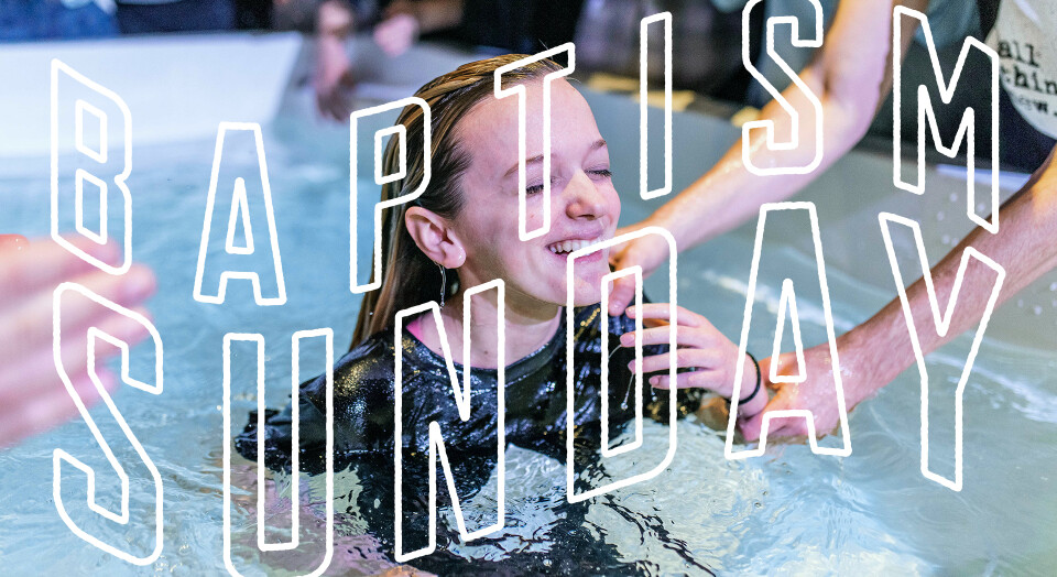 Baptism Sunday Summer 2019
