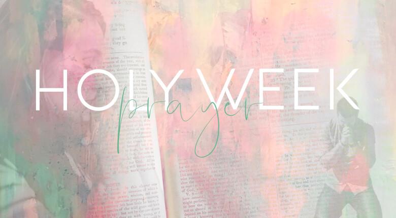 Holy Prayer Week