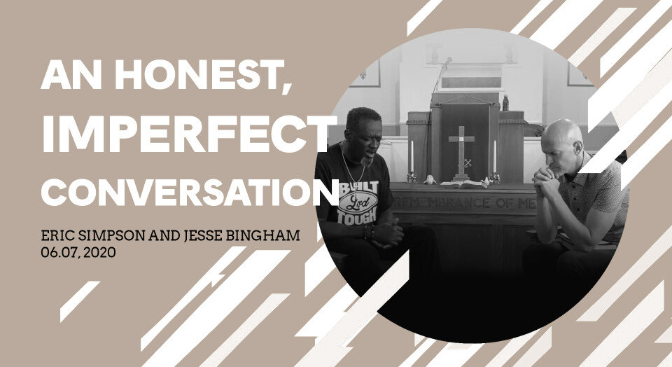An Honest, Imperfect Conversation