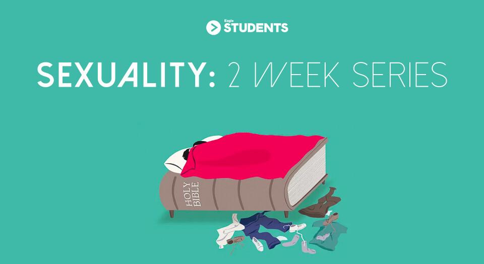Sexuality: 2 Week Series