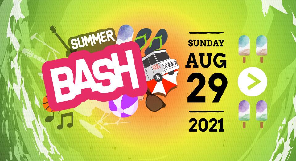 Summer Bash 2021